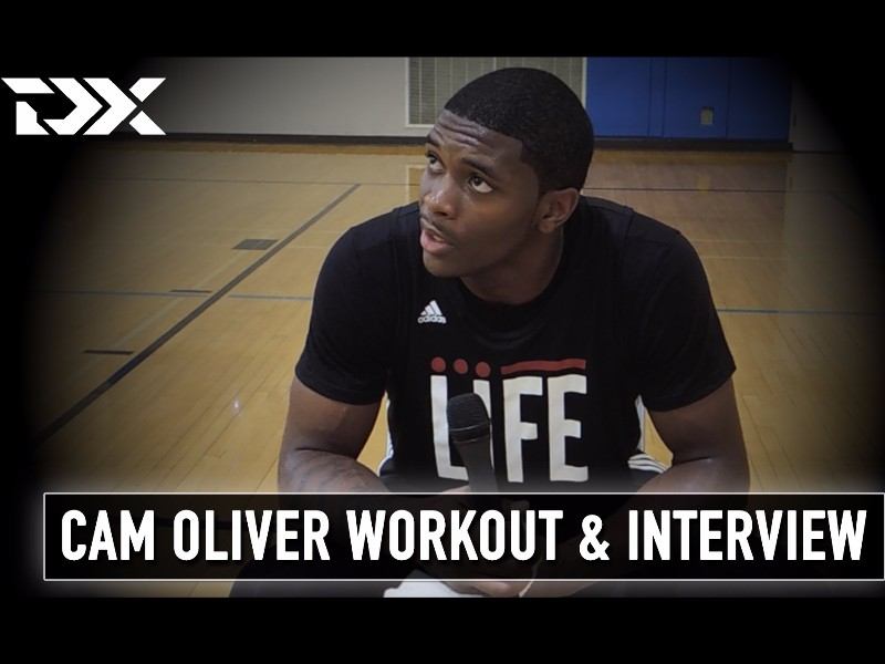 Cameron Oliver NBA Pre-Draft Workout and Interview