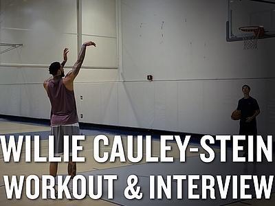 Willie Cauley-Stein Workout Video and Interview